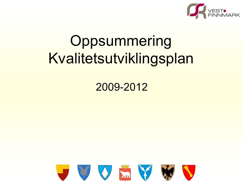 Oppsummering Kvalitetsutviklingsplan 2009-2012