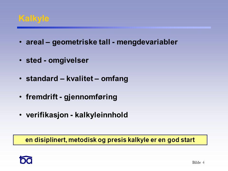 Bilde 5 • avdekke risikoer og muligheter • sjekklister i analysen Usikkerhet handlingsplan - tiltaksplan