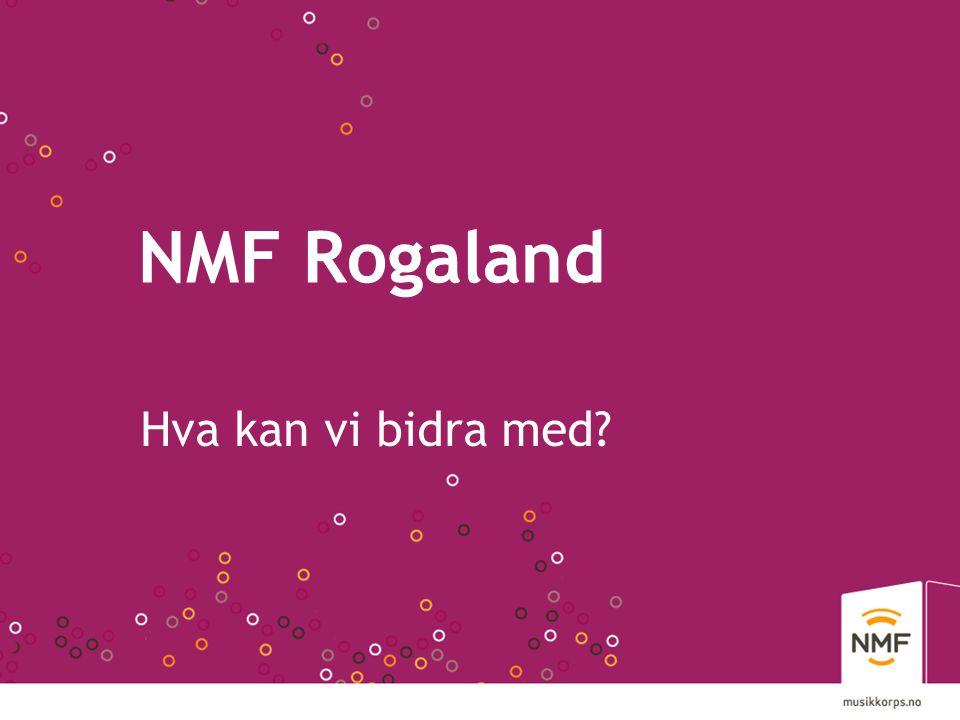 NMF • Største frivillige kulturorganisasjon • 67.000 medlemmer - 8-80 år - 40.000 under 26 år • Nest største barne- og ungdomsorganisasjon • 1700 korps