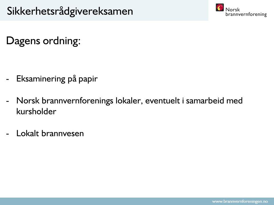 www.brannvernforeningen.no Sikkerhetsrådgivereksamen
