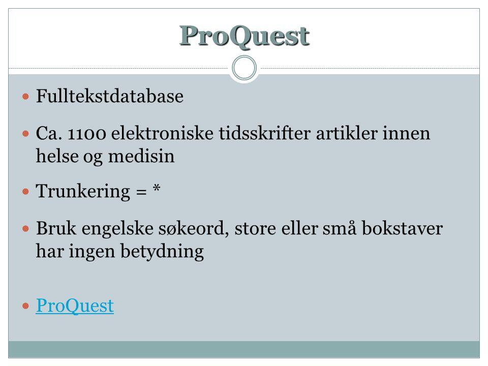 ProQuest  Fulltekstdatabase  Ca.