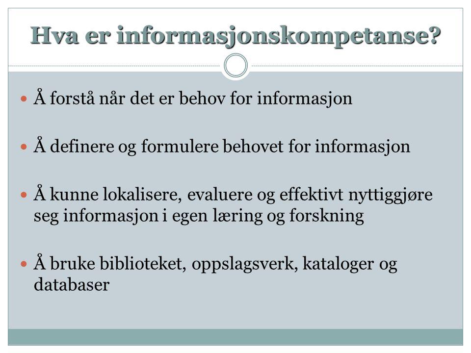 Hva er informasjonskompetanse.