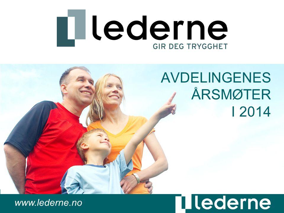 www.lederne.no AVDELINGENES ÅRSMØTER I 2014