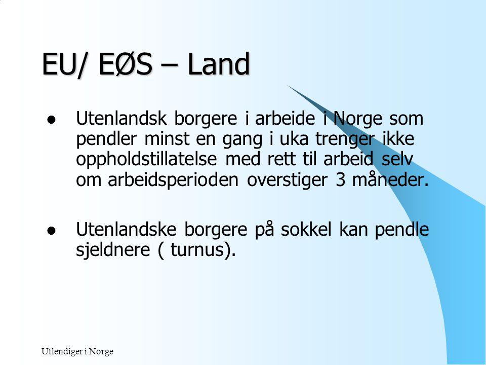 Utlendiger i Norge Eksempel 1 EU/ EØS borger jobber i Norge 5- 14 dager pr måned, reiser ikke ut av landet  må da søke oppholdstillatelse etter 3 måneder.