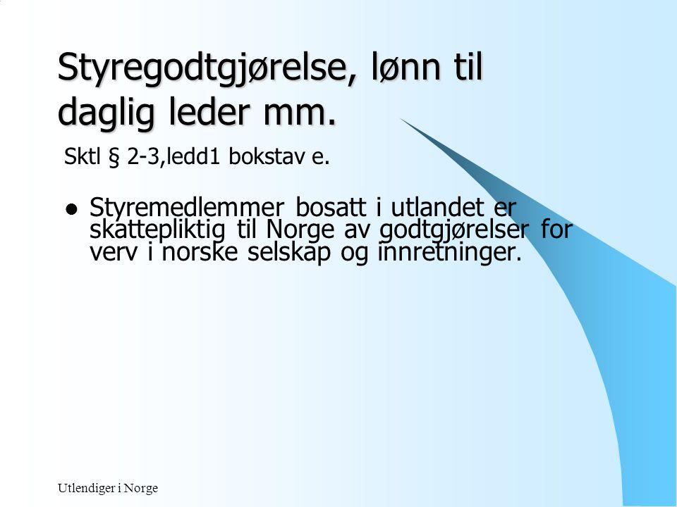 Utlendiger i Norge SKATTEAVTALER  Skatteavtaler med ca 80 land  Oversikt ved Odin http://odin.dep.no/fin/ Forhindre dobbelbeskatning Hindre skatteunndragelse Løse tvilstilfeller