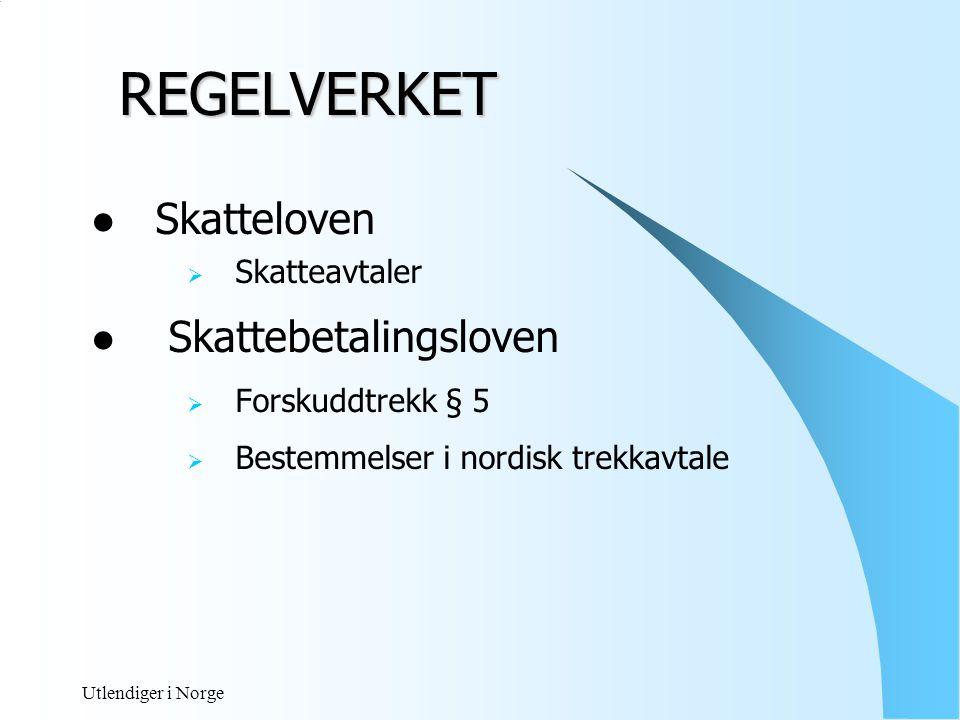 Utlendiger i Norge REGELVERKET  Ligningsloven  Rapporteringsplikt § 6-10  Innberetningsplikt § 6-2  Folketrygdloven  Arbeidsgiveravgiften | 23-2  Fritak for arbeidsgiveravgift  EØS- avtalens trygdeforordninger  Sosialtrygdavtaler, sosialkonvensjoner