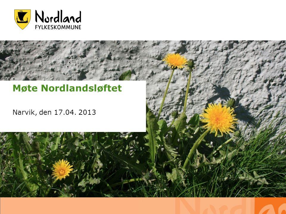 02.07.2014 s. 1 Møte Nordlandsløftet Narvik, den 17.04. 2013