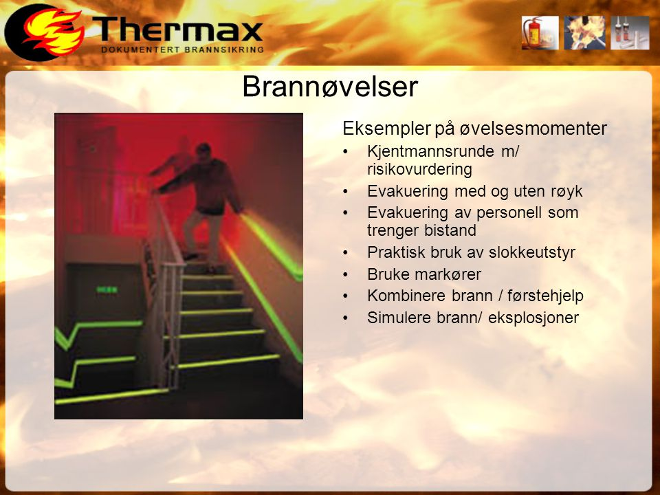 Sitat fra Sintef (Norges Branntekniske Laboratorium) • Den lave vekten i forhold til slokke- effektiviteten er kanskje den største fordelen til disse slokkemidlene.