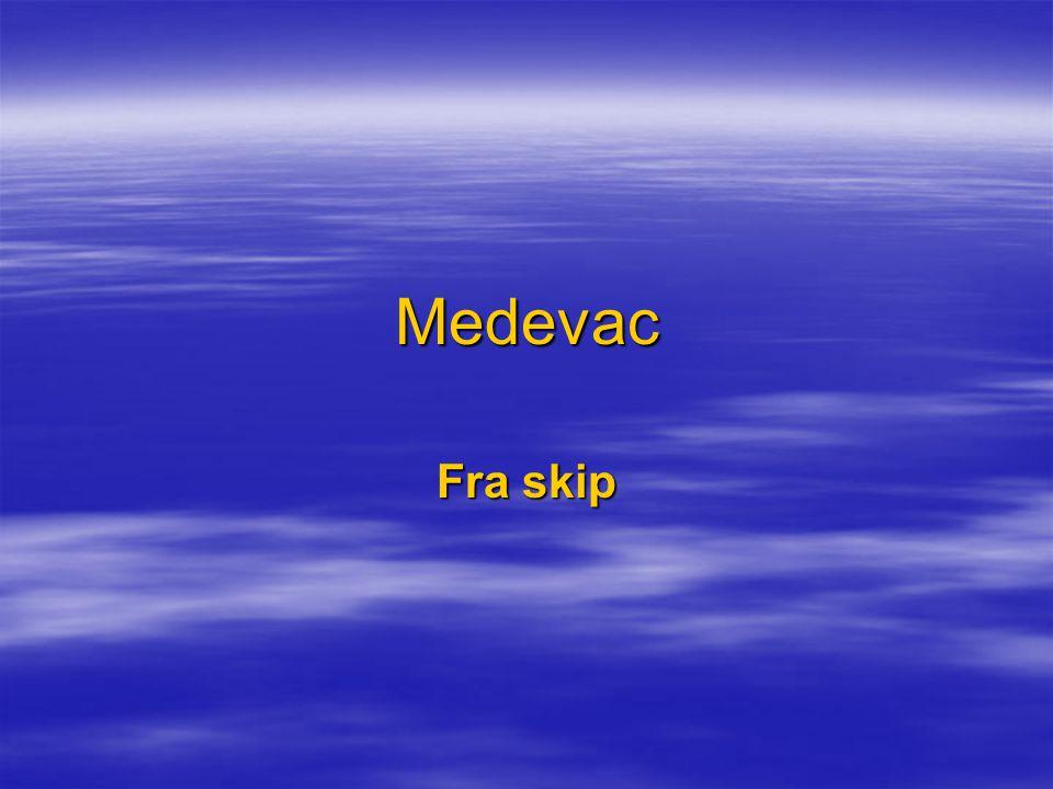 Medevac Fra skip