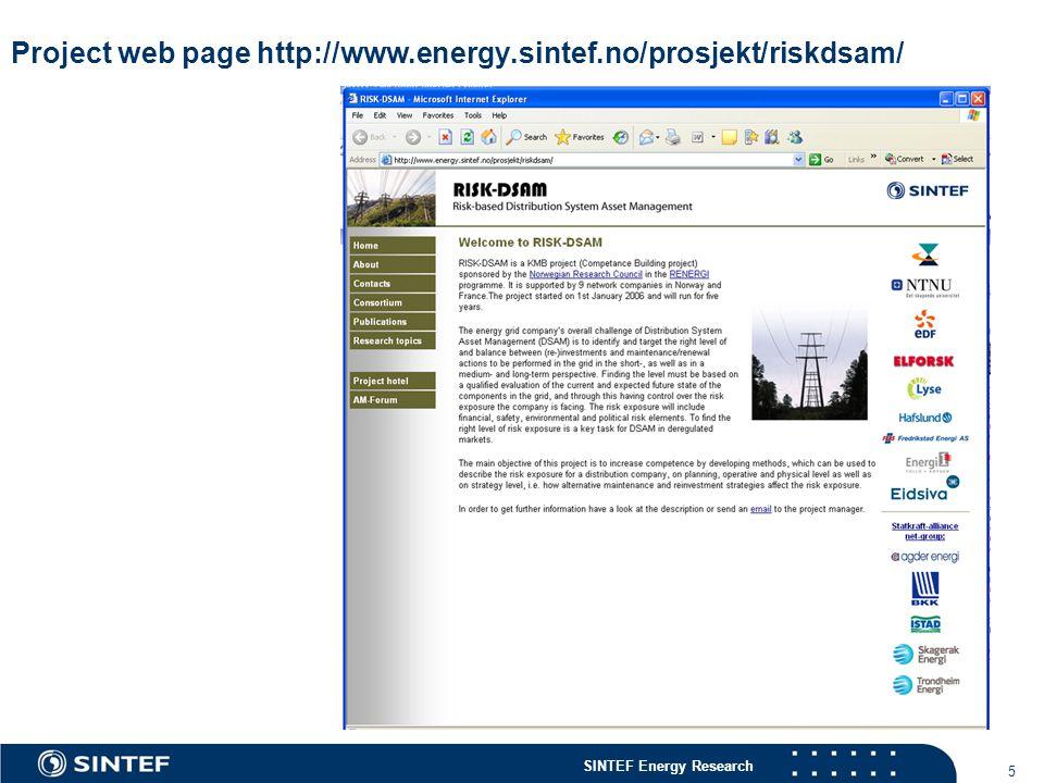 SINTEF Energy Research 5 Project web page http://www.energy.sintef.no/prosjekt/riskdsam/
