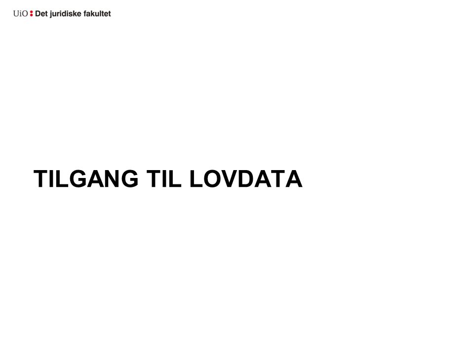 TILGANG TIL LOVDATA