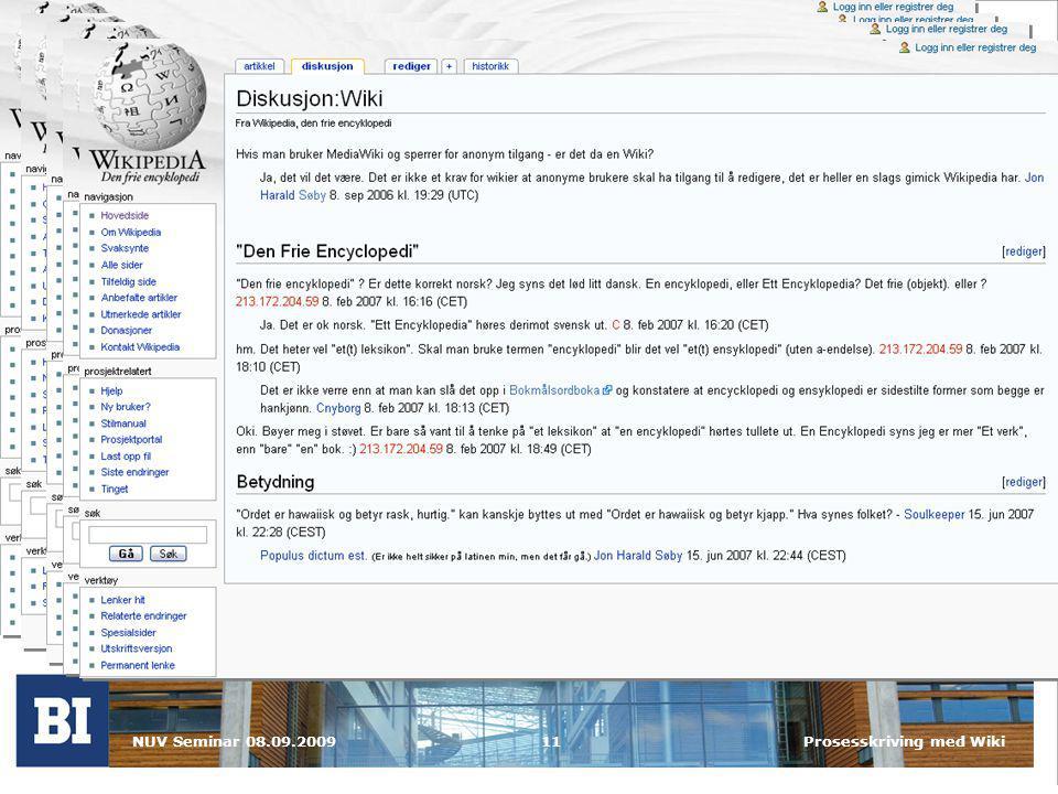 NUV Seminar 08.09.2009Prosesskriving med Wiki11 Hva er en Wiki