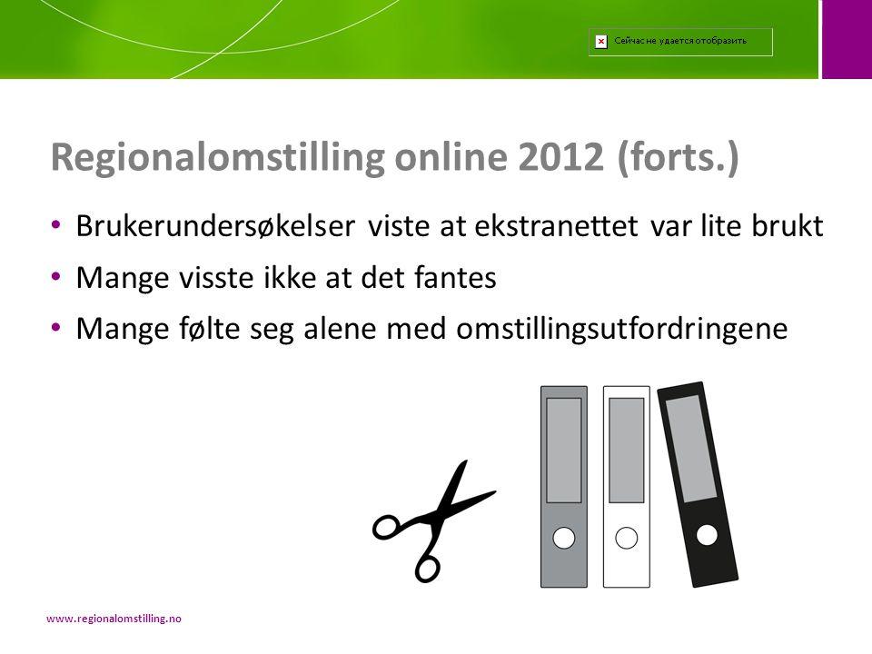 • Rekruttering • Samlinger • Arbeid mellom samlingene • Finansiering Innhold i verktøyet www.regionalomstilling.no