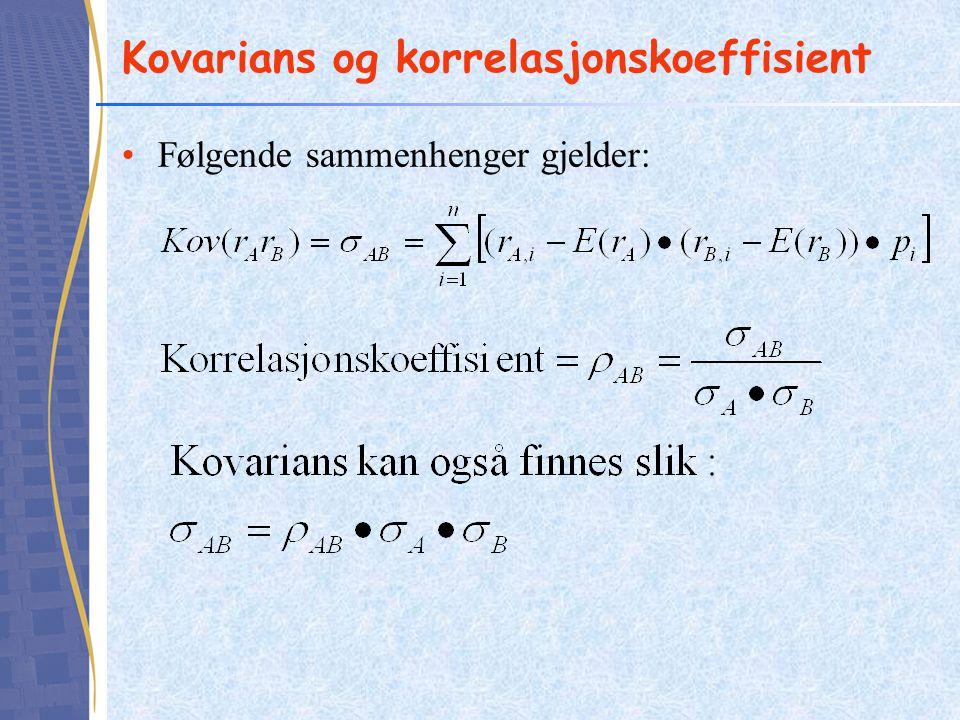 Kovarians og korrelasjonskoeffisient •Følgende sammenhenger gjelder: