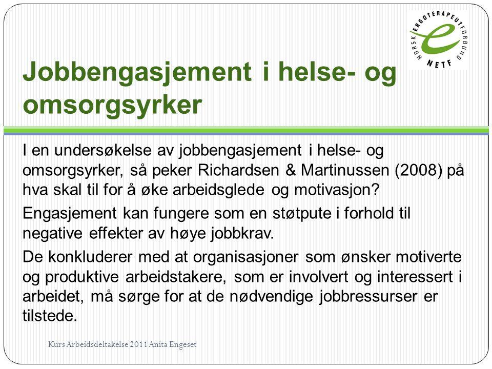 Jobbengasjement i helse- og omsorgsyrker I en undersøkelse av jobbengasjement i helse- og omsorgsyrker, så peker Richardsen & Martinussen (2008) på hv