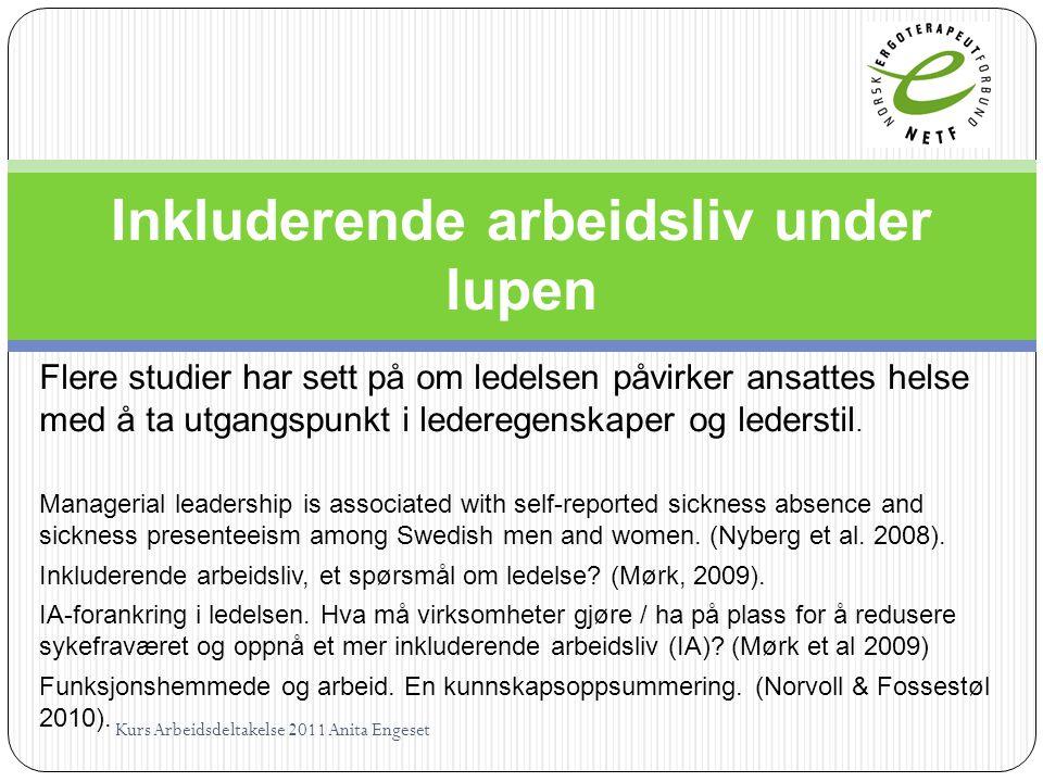 Flere studier har sett på om ledelsen påvirker ansattes helse med å ta utgangspunkt i lederegenskaper og lederstil. Managerial leadership is associate