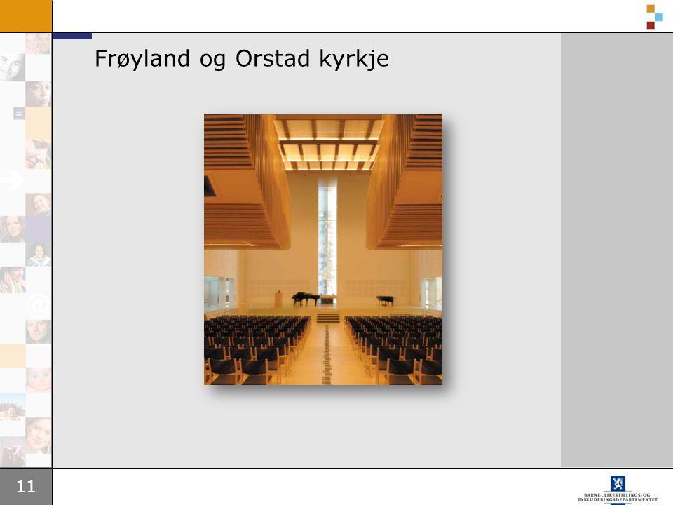 11 Frøyland og Orstad kyrkje