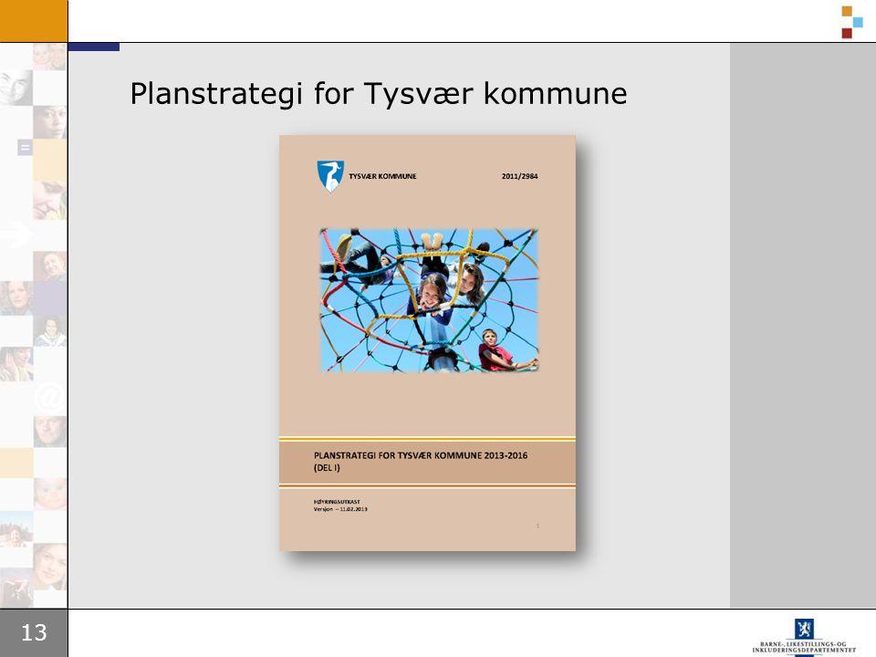 13 Planstrategi for Tysvær kommune