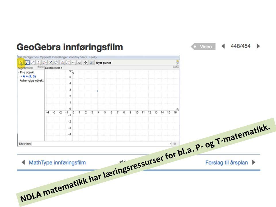NDLA matematikk har læringsressurser for bl.a. P- og T-matematikk.