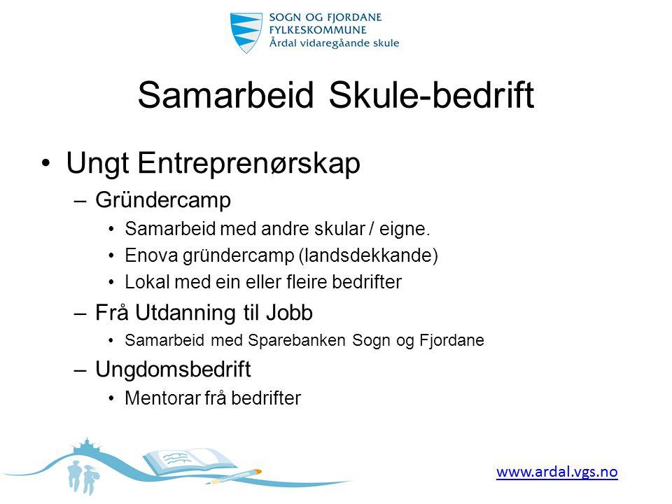 Samarbeid Skule-bedrift •Ungt Entreprenørskap –Gründercamp •Samarbeid med andre skular / eigne. •Enova gründercamp (landsdekkande) •Lokal med ein elle