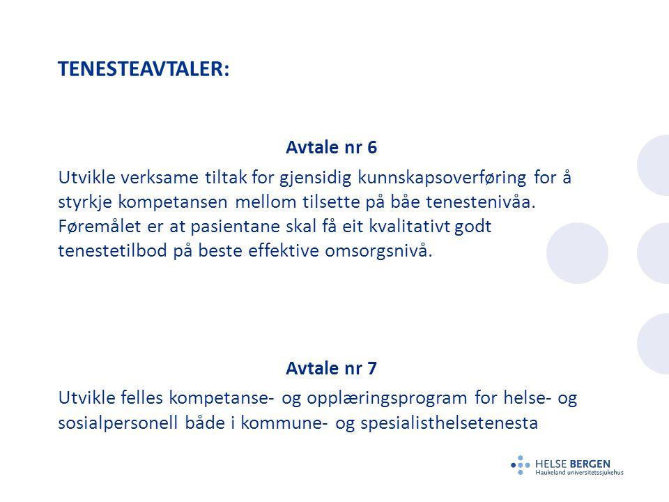 TENESTEAVTALER: Avtale nr 6 Utvikle verksame tiltak for gjensidig kunnskapsoverføring for å styrkje kompetansen mellom tilsette på båe tenestenivåa.
