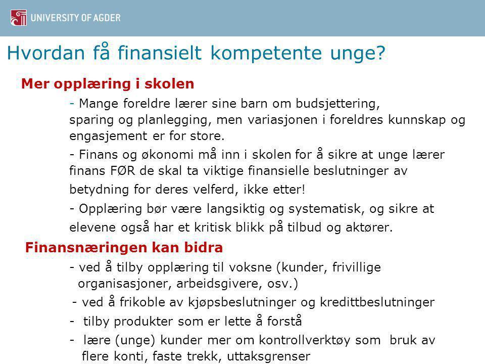 Hvordan få finansielt kompetente unge.