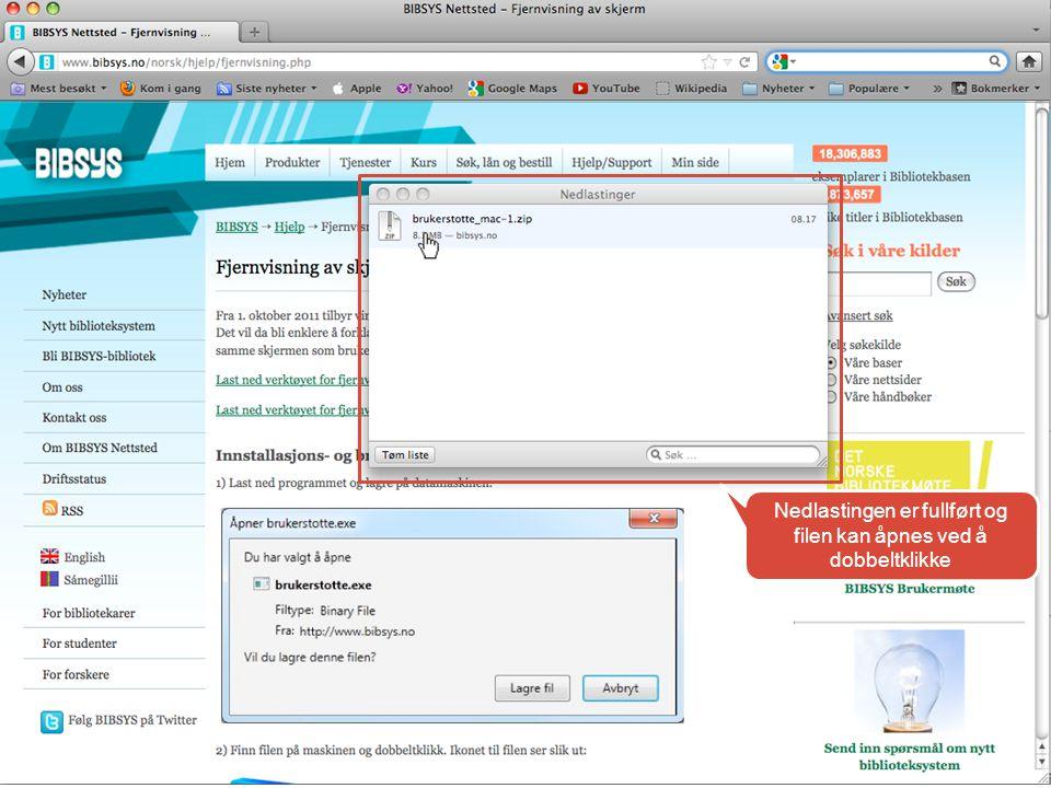 Nedlastingen er fullført og filen kan åpnes ved å dobbeltklikke