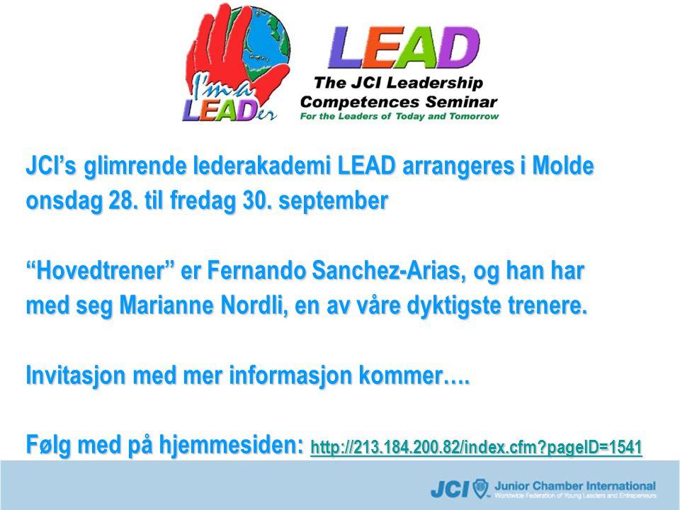 """JCI's glimrende lederakademi LEAD arrangeres i Molde onsdag 28. til fredag 30. september """"Hovedtrener"""" er Fernando Sanchez-Arias, og han har med seg M"""