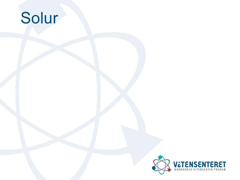 Enkleste type solur •Ekvatorialt solur –Viser parallell med jordaksen –Urskive parallell med himmelekvator –Timemarkering hver 15° –Leser av på oversiden på sommeren, undersiden på vinteren.