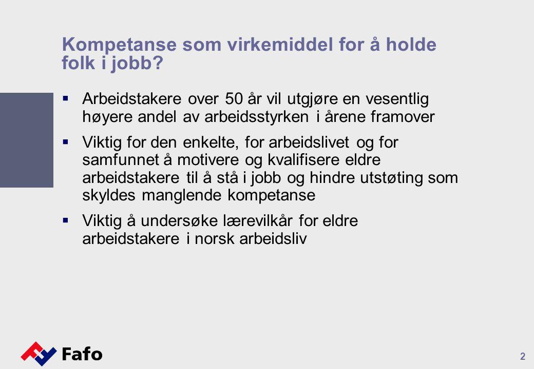 Kompetanse som virkemiddel for å holde folk i jobb.