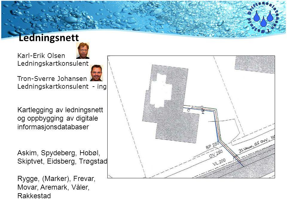 Karl-Erik Olsen Ledningskartkonsulent Tron-Sverre Johansen Ledningskartkonsulent - ing. Kartlegging av ledningsnett og oppbygging av digitale informas