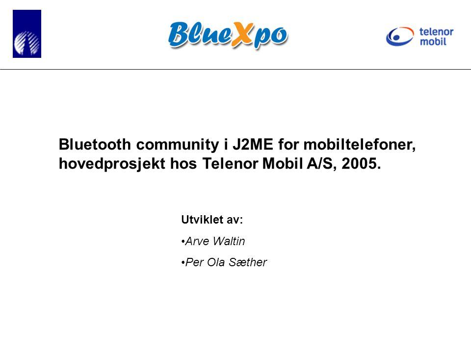 Bluetooth community i J2ME for mobiltelefoner, hovedprosjekt hos Telenor Mobil A/S, 2005.