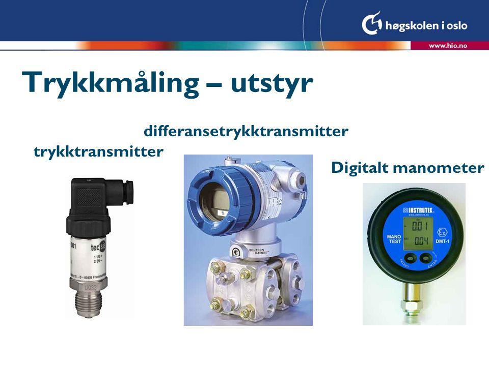 Trykkmåling – utstyr trykktransmitter differansetrykktransmitter Digitalt manometer