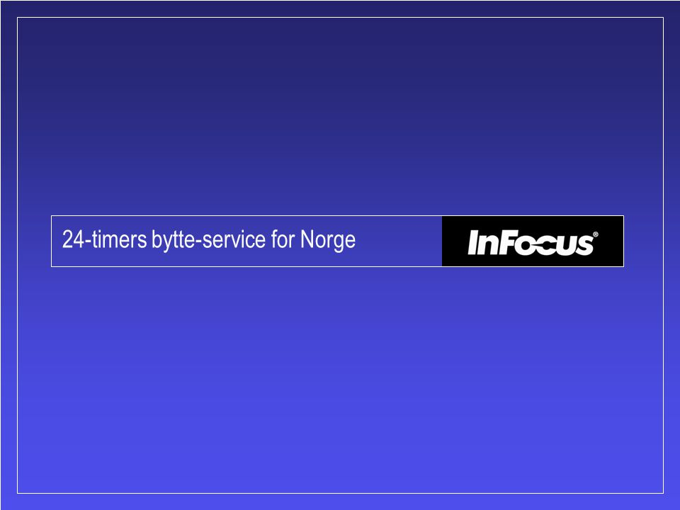 24-timers bytte-service for Norge