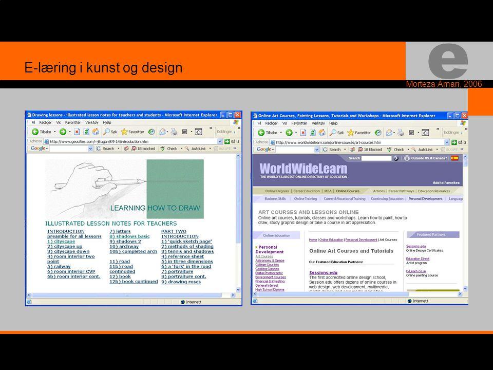 e Morteza Amari, 2006 E-læring i kunst og design