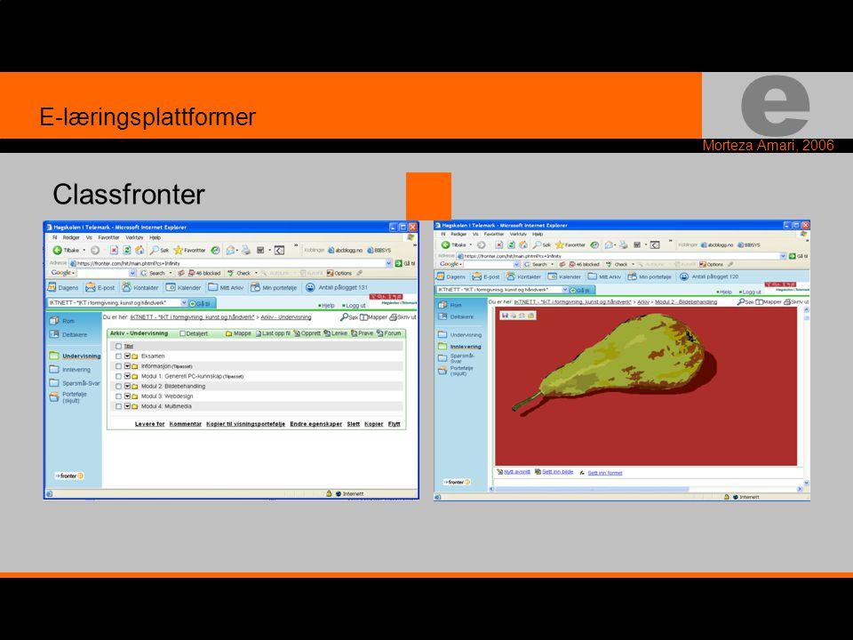 e Morteza Amari, 2006 E-læringsplattformer Classfronter