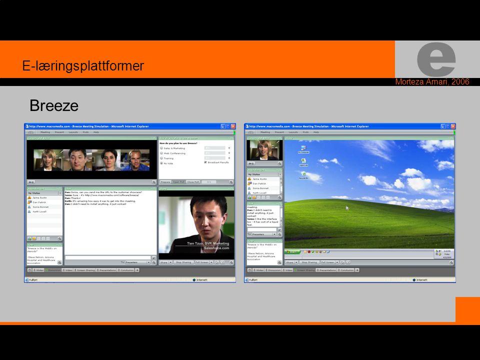 e Morteza Amari, 2006 E-læringsplattformer Breeze