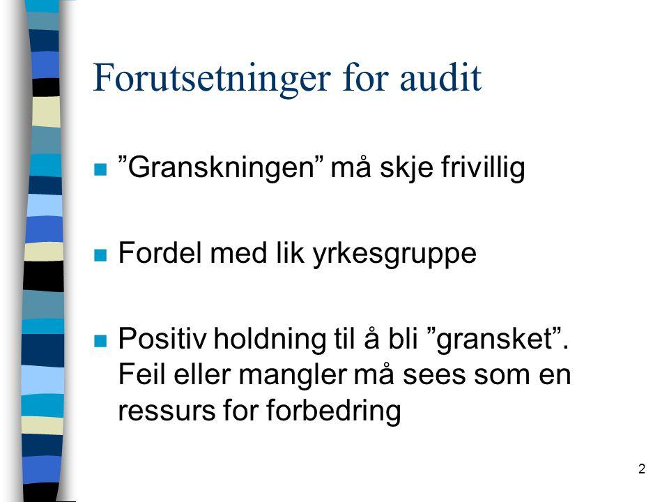 3 Hvorfor bruke audit.