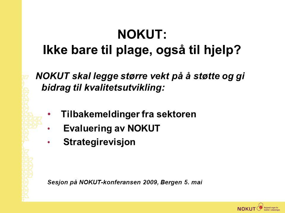 | Pål Bakken, NOKUT Prosentvis utvikling i faglige årsverk, hele sektoren (DBH)