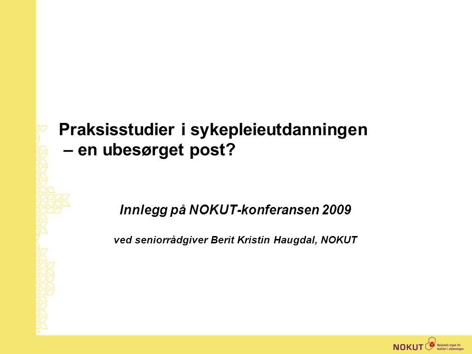 | Berit Kristin Haugdal, NOKUT MEN HVA SIER STUDENTENE.