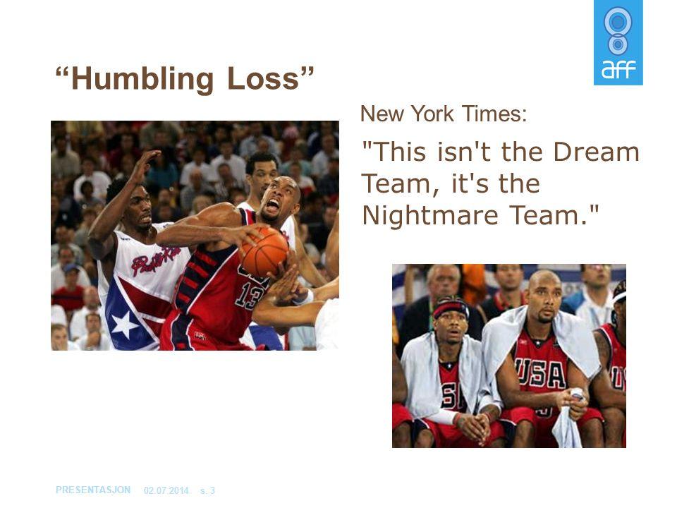 """PRESENTASJON 02.07.2014s. 3 """"Humbling Loss"""""""