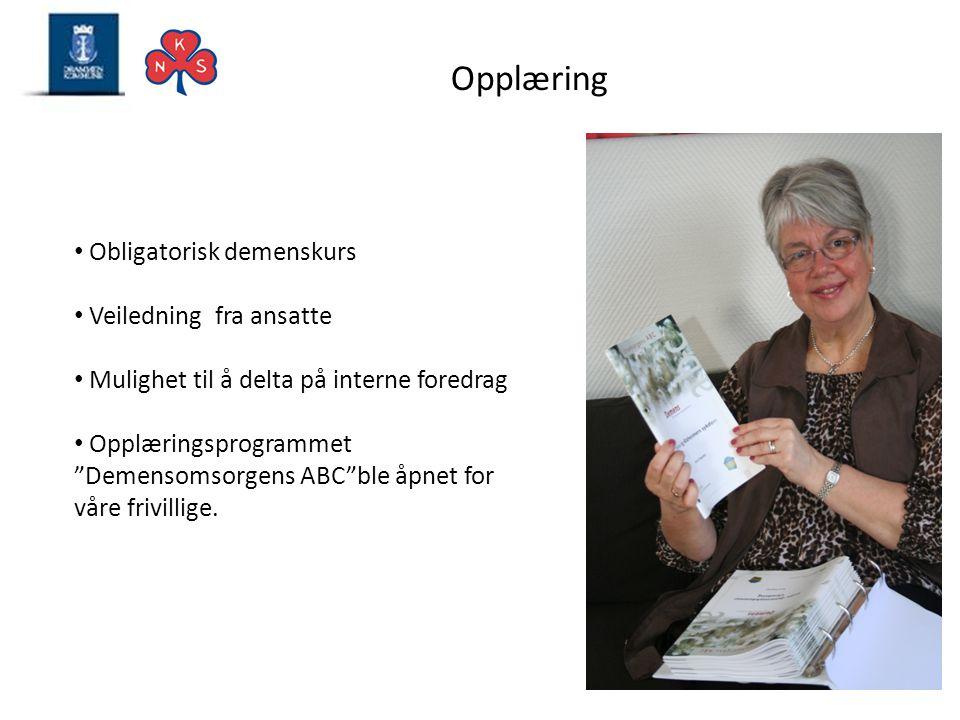 """Opplæring • Obligatorisk demenskurs • Veiledning fra ansatte • Mulighet til å delta på interne foredrag • Opplæringsprogrammet """"Demensomsorgens ABC""""bl"""