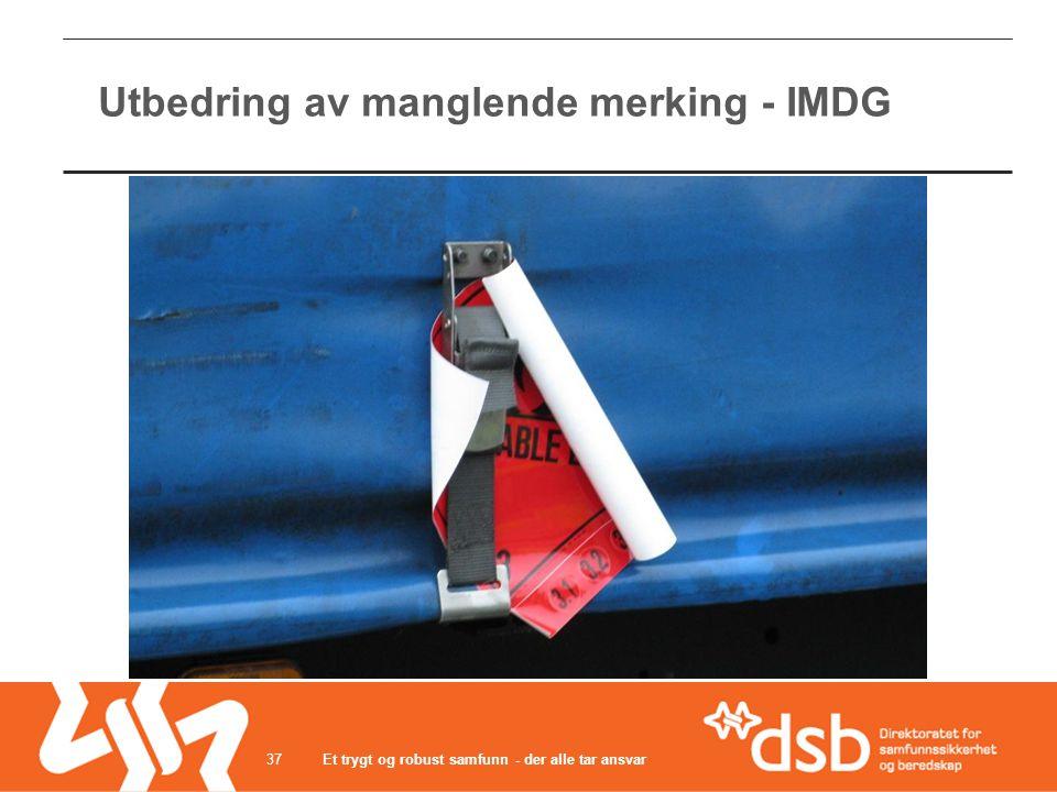 Utbedring av manglende merking - IMDG Et trygt og robust samfunn - der alle tar ansvar37