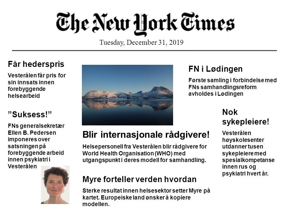 Tuesday, December 31, 2019 Får hederspris Vesterålen får pris for sin innsats innen forebyggende helsearbeid FN i Lødingen Første samling i forbindels