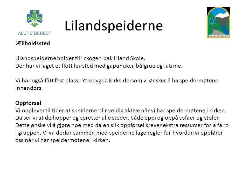  Tilholdssted Lilandspeiderne holder til i skogen bak Liland Skole. Der har vi laget et flott leirsted med gapahuker, bålgrue og latrine. Vi har også