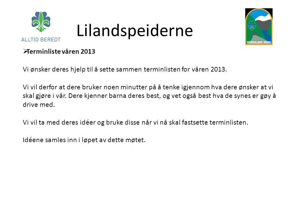  Terminliste våren 2013 Vi ønsker deres hjelp til å sette sammen terminlisten for våren 2013.