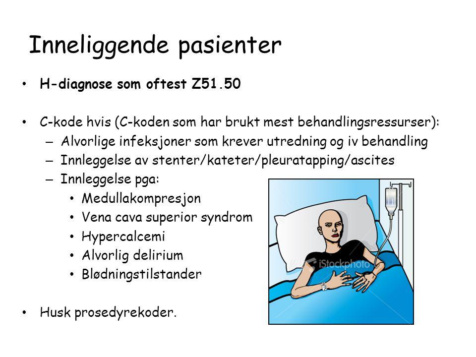Inneliggende pasienter • H-diagnose som oftest Z51.50 • C-kode hvis (C-koden som har brukt mest behandlingsressurser): – Alvorlige infeksjoner som krever utredning og iv behandling – Innleggelse av stenter/kateter/pleuratapping/ascites – Innleggelse pga: • Medullakompresjon • Vena cava superior syndrom • Hypercalcemi • Alvorlig delirium • Blødningstilstander • Husk prosedyrekoder.