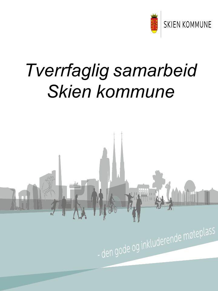 Tverrfaglig samarbeid Skien kommune