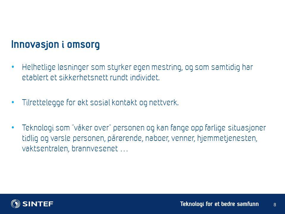Teknologi for et bedre samfunn 19 Trygge spor - utfordringer • Utvikling av kunnskapsgrunnlag: • Hvordan utvikle en robust GPS.