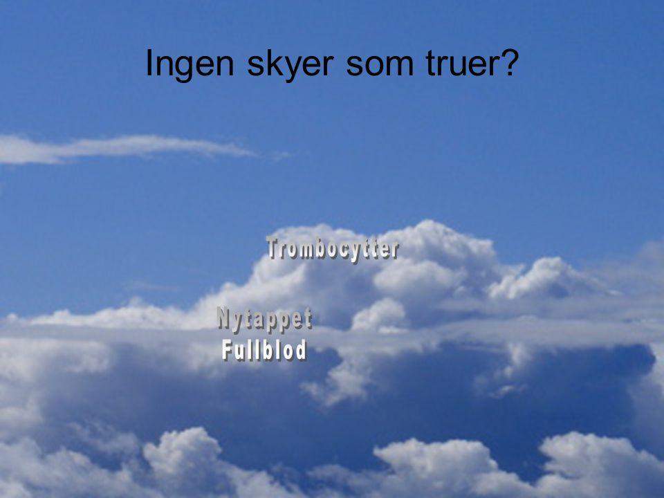 Ingen skyer som truer?